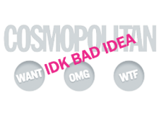 Cosmopolitan Magazine bad idea